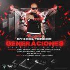 Syko El Terror Ft. Varios Artistas - Generaciones (Remix) MP3