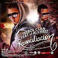 Trebol Clan Ft. J Alvarez - Reconciliacion MP3