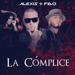 Alexis & Fido - La Cómplice MP3