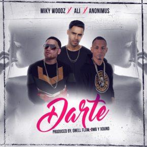 Ali Ft. Anonimus Y Miky Woodz - Darte MP3