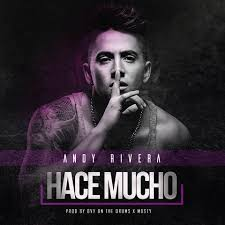 Andy Rivera - Hace Mucho MP3