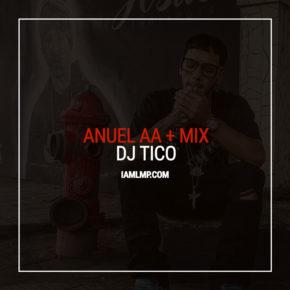 Anuel AA - Reggaeton Mix (by DJ Tico) MP3