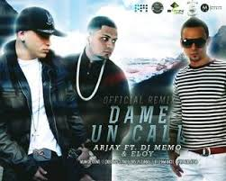 ArJay Ft Eloy - Dame Un Call (RMX) MP3