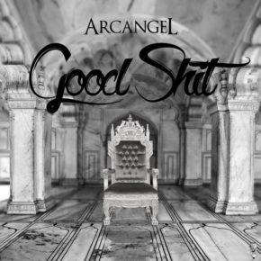 Arcangel - Good Shit MP3