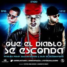 BMB El Notario y Yeye El Kallejero Ft. Endo - Que El Diablo Se Esconda MP3