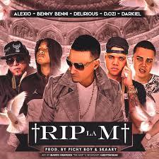 Benny Benni Ft. Delirious, Darkiel, D.OZi y Alexio La Bestia - Rip La M MP3