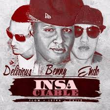 Benny Benni Ft. Endo y Delirious - Insaciable MP3