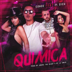 """Conde """"El Lapiz De Fuego"""" Ft. El Sica - Quimica MP3"""