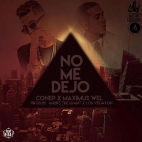 Conep Ft Maximus Wel - No Me Dejo MP3