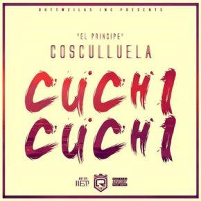 Cosculluela - Cuchi Cuchi (Original) MP3