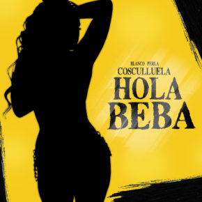 Cosculluela - Hola Beba (Blanco Perla) MP3