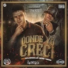 D.OZi Ft. Wambo El Mafiaboy - Donde Yo Creci MP3
