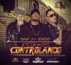 DNA Ft Endo - Estamos Controlando MP3