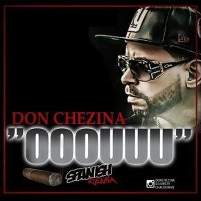 Don Chezina - OOOUUU (Spanish Remix) MP3
