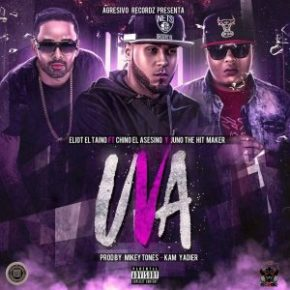 Eliot El Taino Ft. Chino El Asesino Y Juno The Hit Maker - Uva MP3