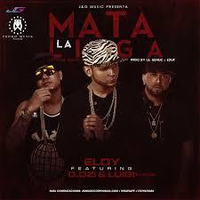Eloy Ft. D.OZi y Luigi 21 Plus - Mata La Liga MP3