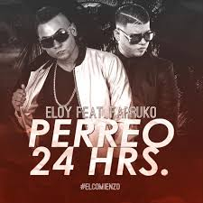 Eloy Ft. Farruko - Perreo 24 Horas MP3