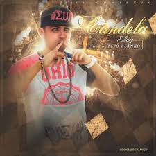 Eloy Ft. Fito Blanko - Candela MP3