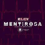 Eloy - Mentirosa MP3