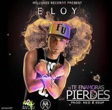 Eloy - Si Te Enamoras Pierdes MP3