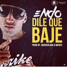 Endo - Dile Que Baje MP3