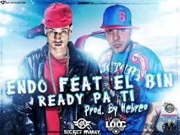 Endo Ft. El Bin - Ready Pa Ti MP3