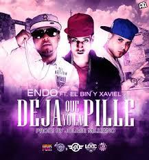 Endo Ft. El Bin y Xavier - Deja Que Yo La Pille MP3