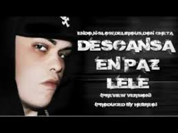 Endo, N-Slow, Delirious y Don Cheta - Descansa En Paz Lele MP3