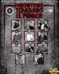 Endo y Lele Ft. Mala Mafia Boyz y Gama La Sensa y Don Chezina - Nosotros Tenemos El Poder (Remix) MP3