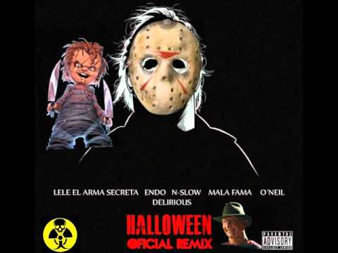 Endo y Lele Ft. N-Slow, Mala Fama, Oneill, Delirious Brother Dy R.I.P LELE - Halloween (Remix) MP3