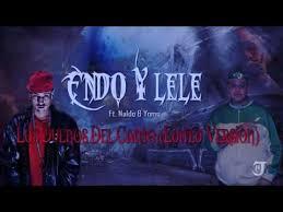 Endo y Lele Ft. Naldo y Yomo - Los Dueños Del Canto (Edited Version) MP3