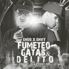 Envy Ft. Endo - Fumeteo, Gatas y Delito MP3