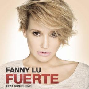 Fanny Lu Ft. Pipe Bueno - Fuerte MP3