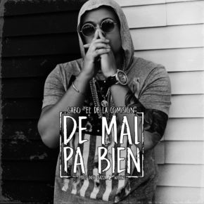 Gabo El De La Comision - De Mal Pa Bien MP3