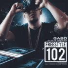 Gabo El De La Comision - Freestyle 102 mp3