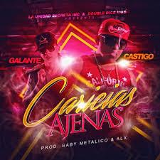 Galante El Emperador Ft. Castigo - Caricias Ajenas MP3