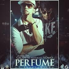 Galante El Emperador Ft. Yomo - Perfume MP3