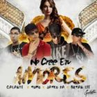 Galante Ft. Jayko Pa, Bryan Lee Y Yomo - No Cree En Amores MP3