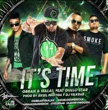 Gbran y Malak Ft. Guelo Star - Its Time MP3