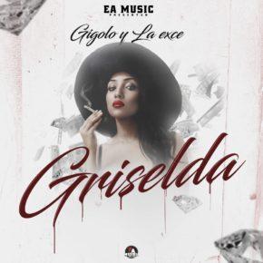 Gigolo y La Exce - Griselda (Por Mujeres Como Tu) MP3