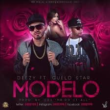 Guelo Star Ft. Deezy - Modelo MP3