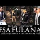 Guelo Star Ft. Duran The Coach - Esa Fulana MP3