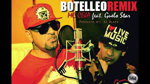 Guelo Star Ft. MC Ceja - Botelleo (Remix) MP3