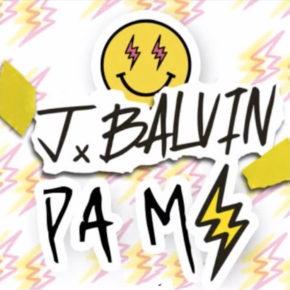 J Balvin - Pa Mi MP3