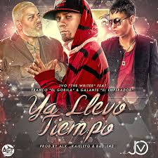 JVO The Writer Ft. Franco El Gorila Y Galante - Ya Llevo Tiempo MP3