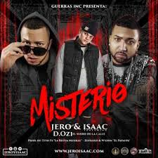 Jero y Isaac Ft. D.OZi - Misterio MP3