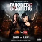 John Bori Ft DJ Blass - Chispero MP3