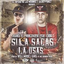 Juanka El Problematik Ft. Endo - Si La Sacas La Usas MP3