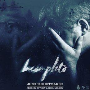Juno The Hitmaker - Incompleto MP3