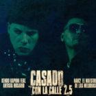 Kendo Kaponi Ft. Artista Rosario - Casado Con La Calle (2.5) MP3